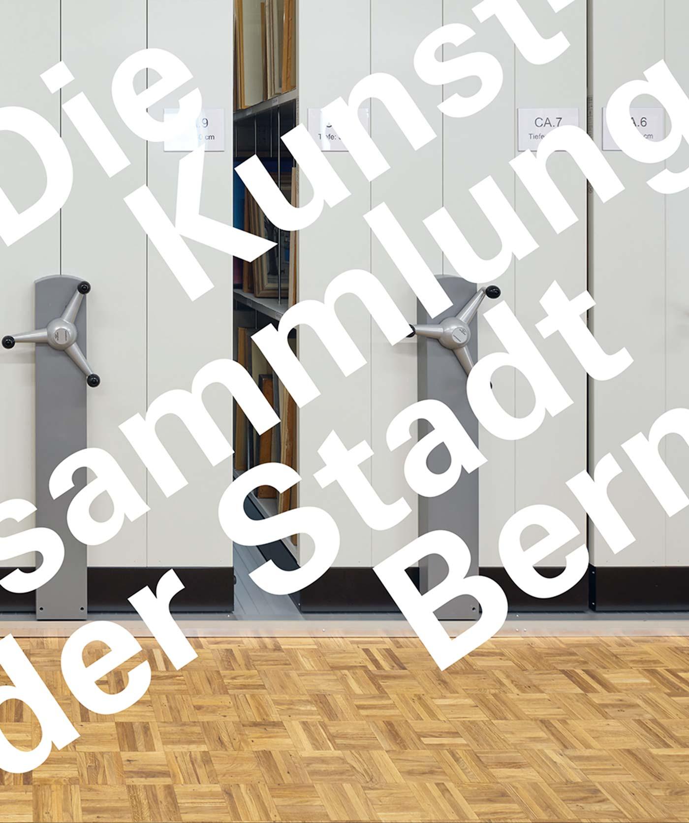 Werke aus der Kunstsammlung der Stadt Bern